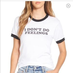 I don't do feelings graphic tee small